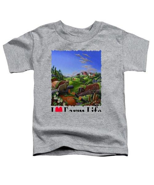 I Love Farm Life - Groundhog - Spring In Appalachia - Rural Farm Landscape Toddler T-Shirt by Walt Curlee