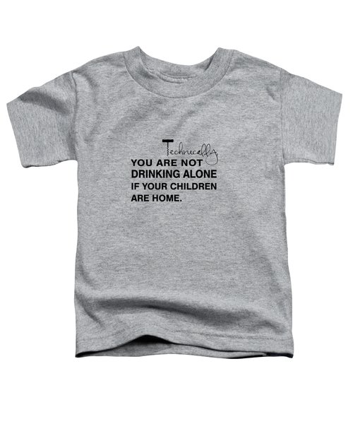 Kids Are Home Toddler T-Shirt by Nancy Ingersoll