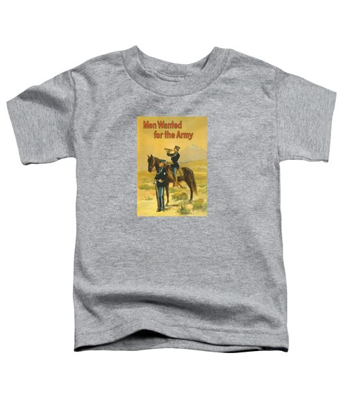 Men Wanted For The Army Toddler T-Shirt by War Is Hell Store
