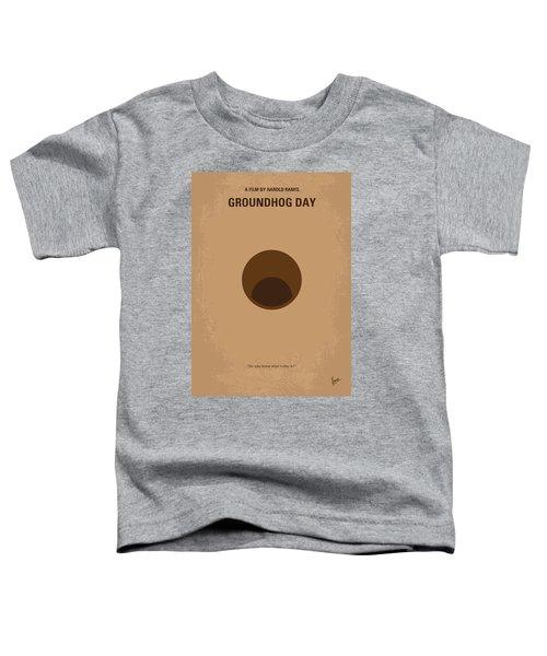 No031 My Groundhog Minimal Movie Poster Toddler T-Shirt by Chungkong Art