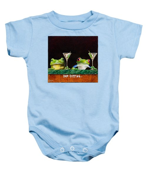 Bar Hopping... Baby Onesie by Will Bullas