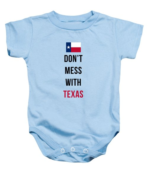 Don't Mess With Texas Tee Blue Baby Onesie by Edward Fielding
