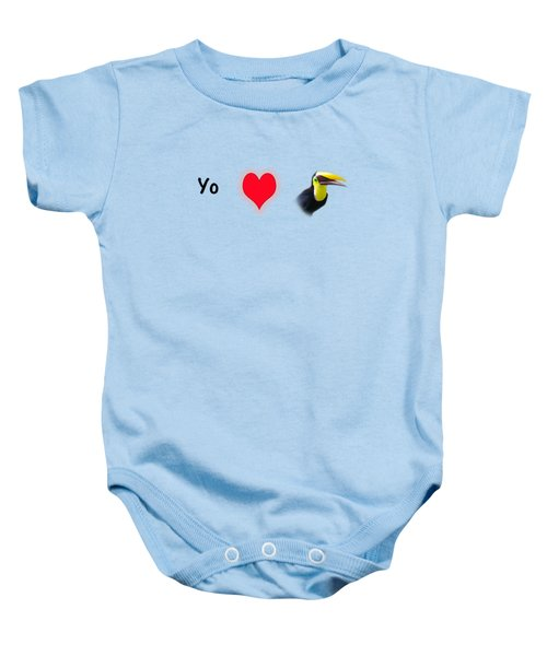 I Love Toucans Baby Onesie by Paul  Gerace