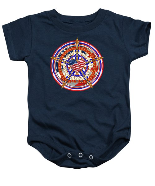 Patriotic For You America Where It Loud And Proud Baby Onesie by Bill Campitelle