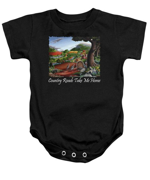 Country Roads Take Me Home T Shirt - Turkeys In The Hills Country Landscape 2 Baby Onesie by Walt Curlee