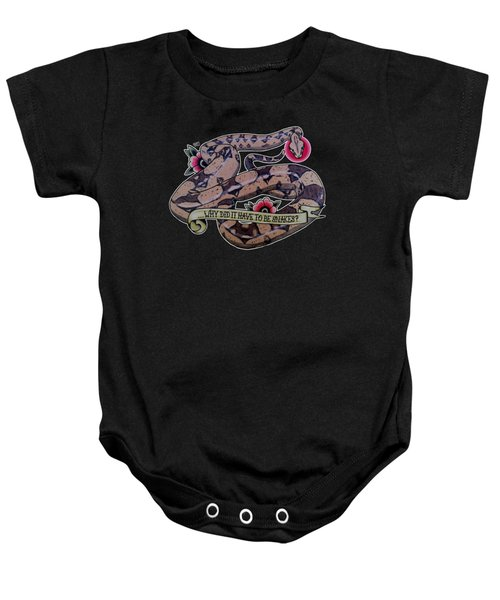 Have To Be Boa Baby Onesie by Donovan Winterberg