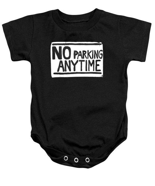 No Parking Baby Onesie by H James Hoff