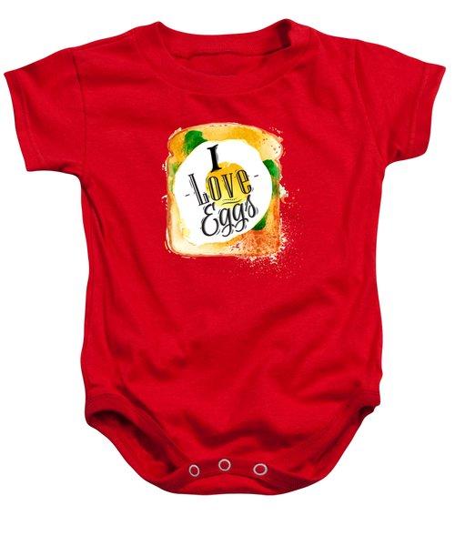 I Love Eggs Baby Onesie by Aloke Design