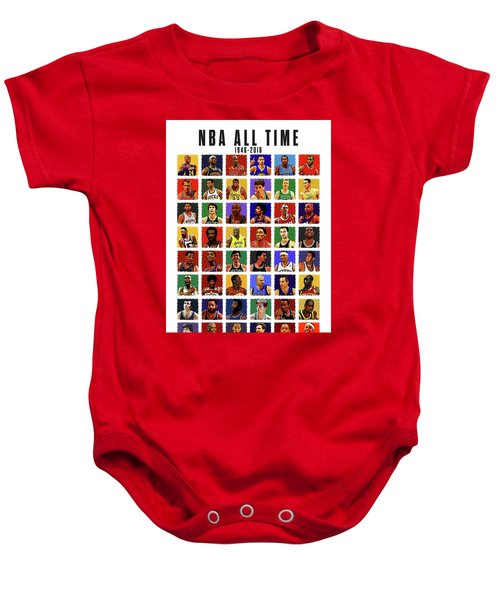 Nba All Times Baby Onesie by Semih Yurdabak