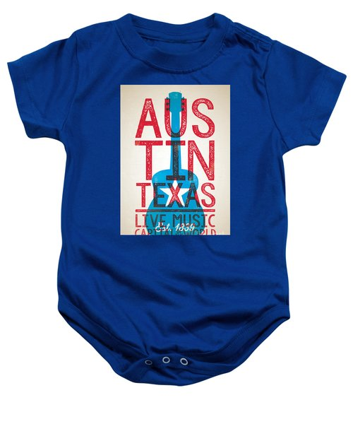 Austin Texas - Live Music Baby Onesie by Jim Zahniser