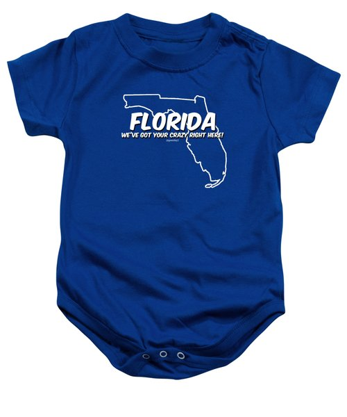 Crazy Florida Baby Onesie by Garrett Wesley