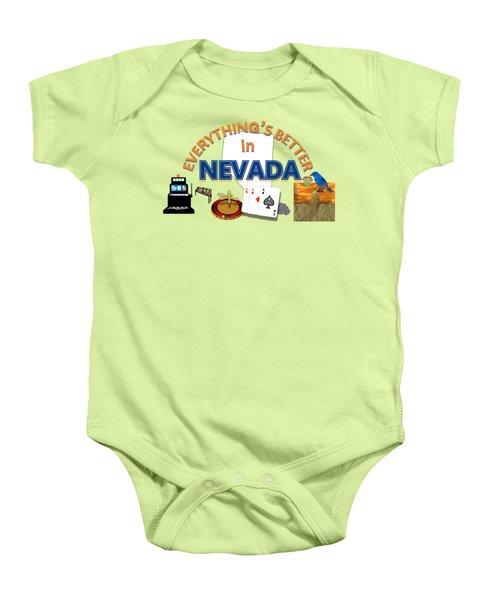 Everything's Better In Nevada Baby Onesie by Pharris Art