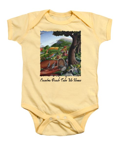 Country Roads Take Me Home - Turkeys In The Hills Country Landscape 2 Baby Onesie by Walt Curlee