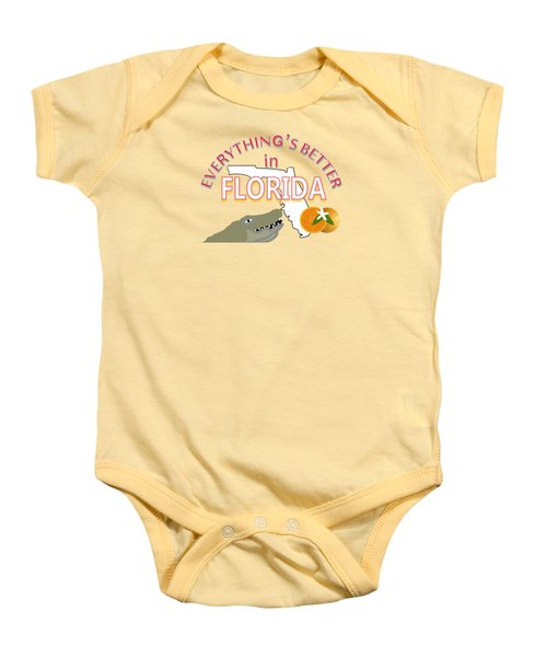 Everything's Better In Florida Baby Onesie by Pharris Art