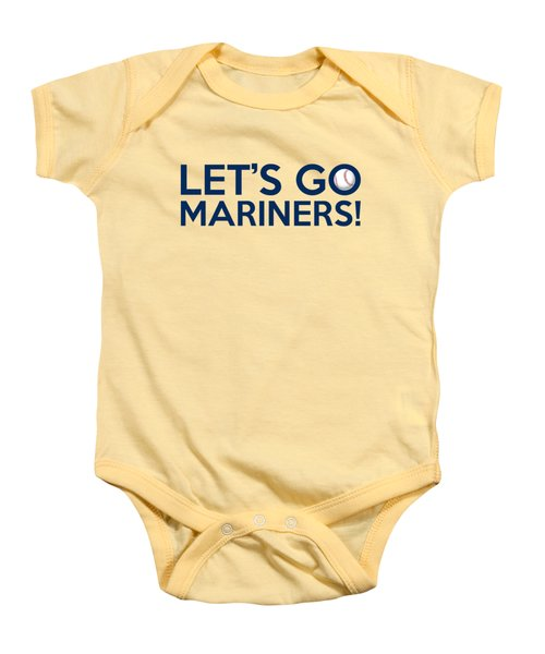 Let's Go Mariners Baby Onesie by Florian Rodarte