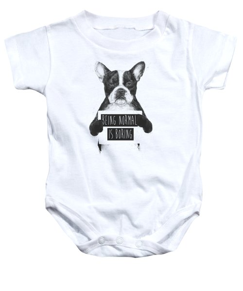 Being Normal Is Boring Baby Onesie by Balazs Solti