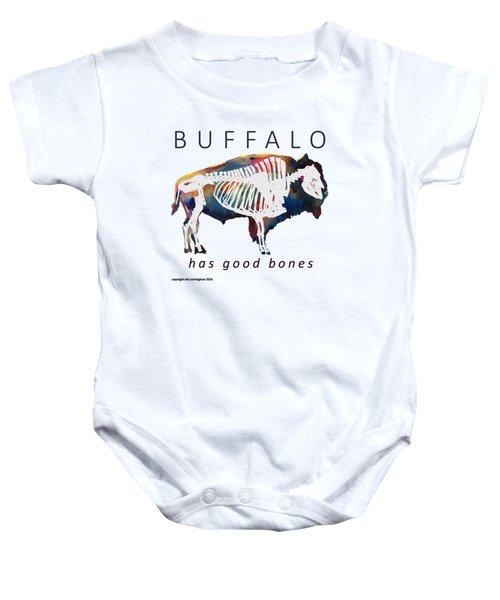 Buffalo Has Good Bones Baby Onesie by Marybeth Cunningham