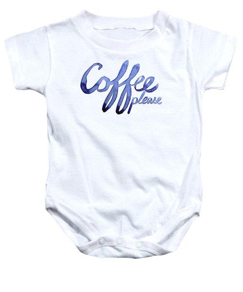Coffee Please Baby Onesie by Olga Shvartsur