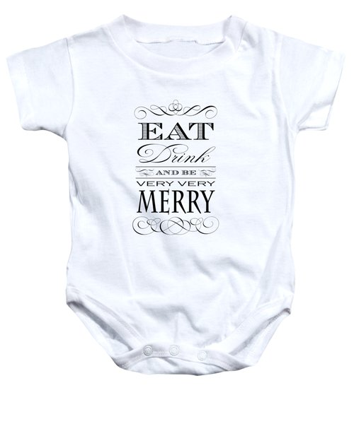 Eat Drink And Be Merry Baby Onesie by Antique Images