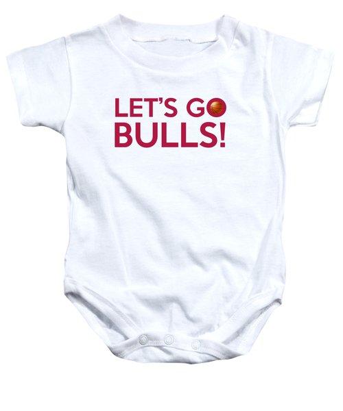 Let's Go Bulls Baby Onesie by Florian Rodarte