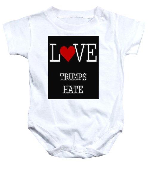 Love Trumps Hate Baby Onesie by Dan Sproul