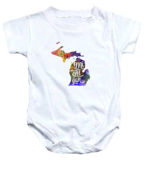 Michigan Us State In Watercolor Text Cut Out Baby Onesie by Pablo Romero