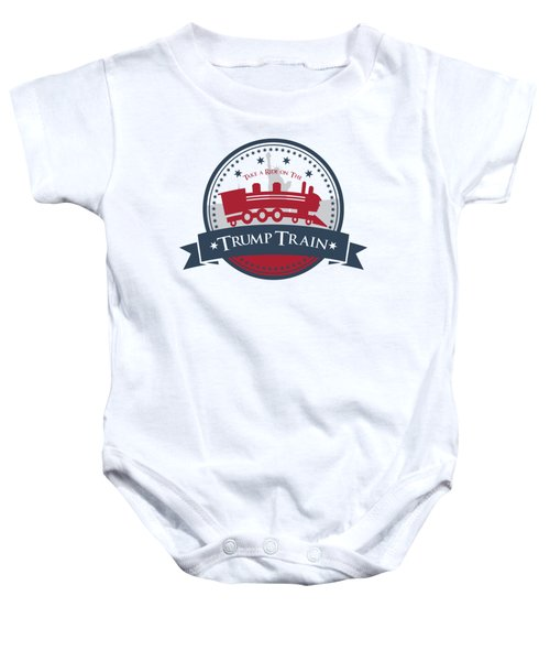 Trump Train Baby Onesie by Eye Candy Creations