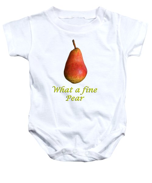 What A Fine Pear Baby Onesie by Gillian Singleton