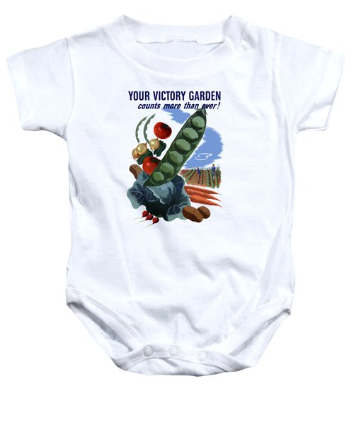 Your Victory Garden Counts More Than Ever Baby Onesie by War Is Hell Store