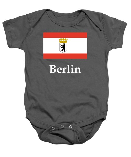 Berlin, Germany Flag And Name Baby Onesie by Frederick Holiday