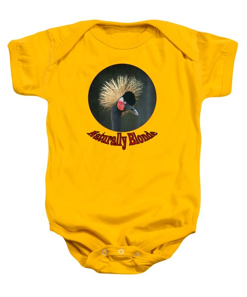 Crowned Crane - Naturally Blonde - Transparent Baby Onesie by Nikolyn McDonald
