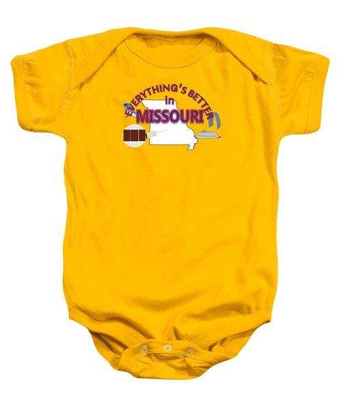 Everything's Better In Missouri Baby Onesie by Pharris Art