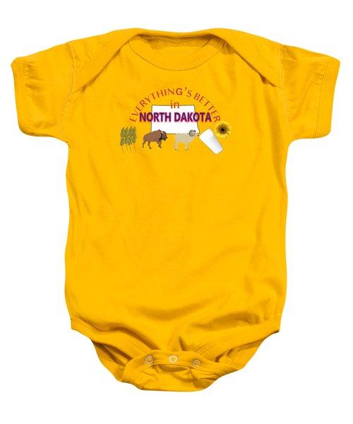 Everything's Better In North Dakota Baby Onesie by Pharris Art
