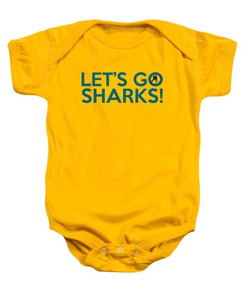 Let's Go Sharks Baby Onesie by Florian Rodarte
