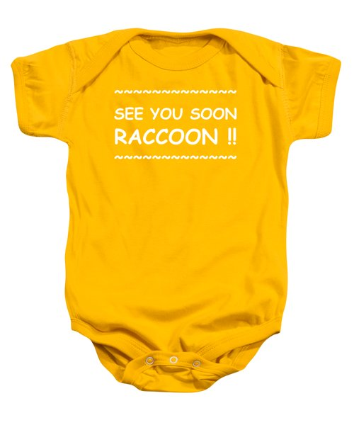 See You Soon Raccoon Baby Onesie by Michelle Saraswati
