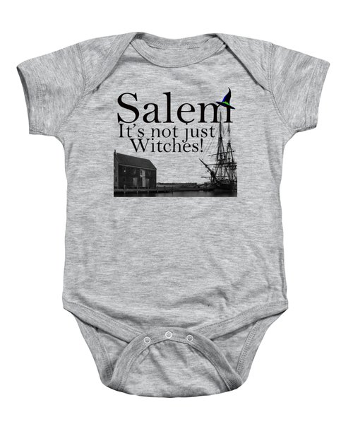 Salem Its Not Just For Witches Baby Onesie by Jeff Folger