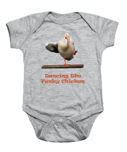 Dancing The Funky Chicken Baby Onesie by Dana Bechler