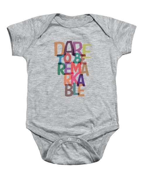 Dare To Be Jane Gentry Motivating Quotes Poster Baby Onesie by Lab No 4