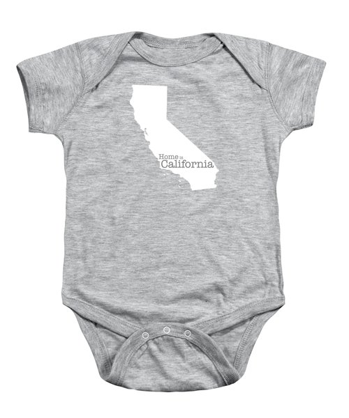 Home Is California Baby Onesie by Bruce Stanfield