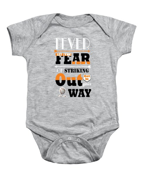 Never Let The Fear Of Striking Babe Ruth Baseball Player Baby Onesie by Creative Ideaz