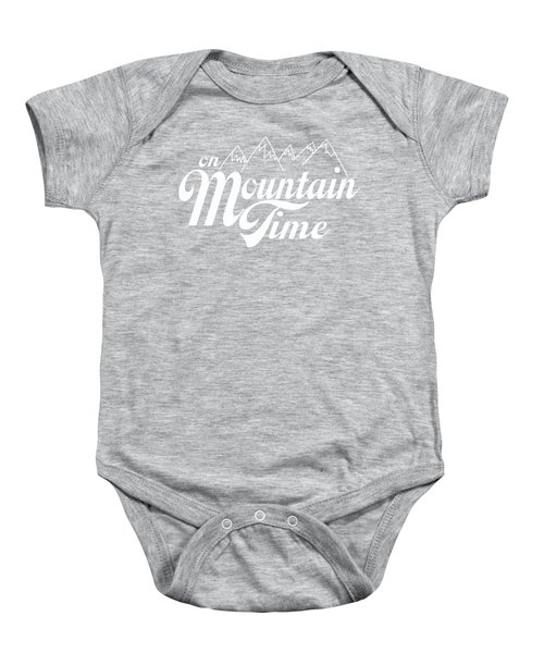 On Mountain Time Baby Onesie by Heather Applegate