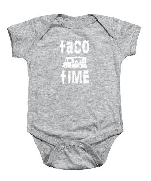 Taco Time Food Truck Tee Baby Onesie by Edward Fielding