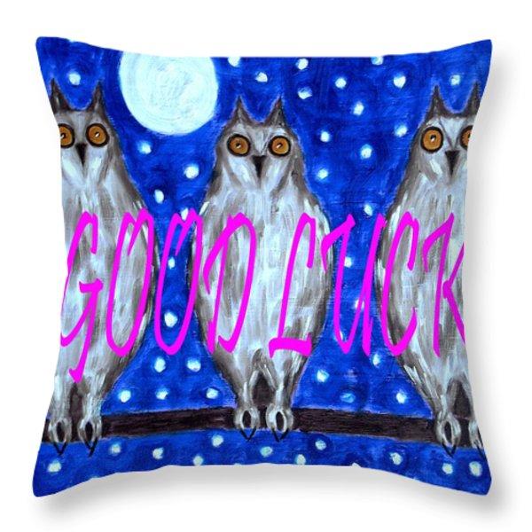 GOOD LUCK Throw Pillow by Patrick J Murphy