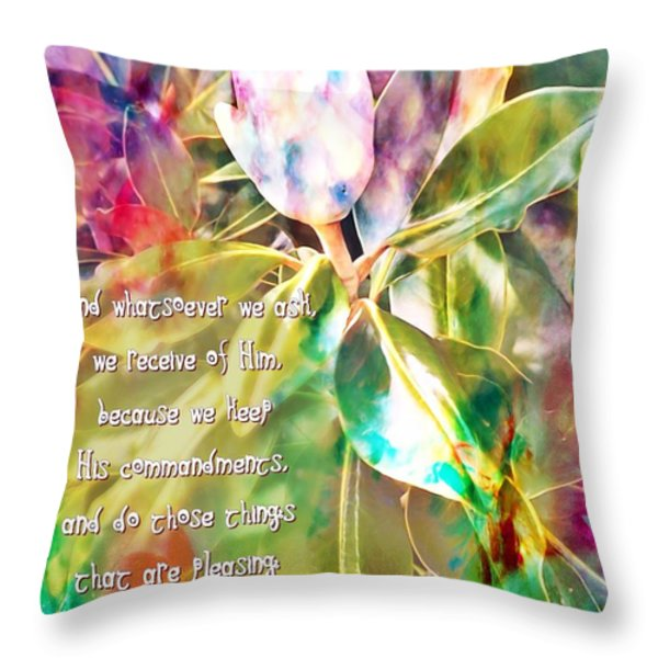 1 John 3 22 Magnolia Throw Pillow by Michelle Greene Wheeler