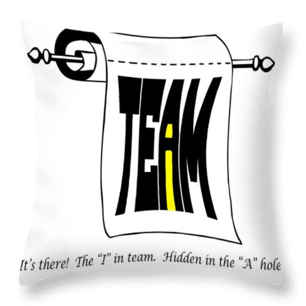 The i in Team Throw Pillow by Steve Harrington