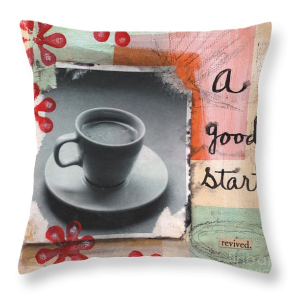 A Good Start Throw Pillow by Linda Woods