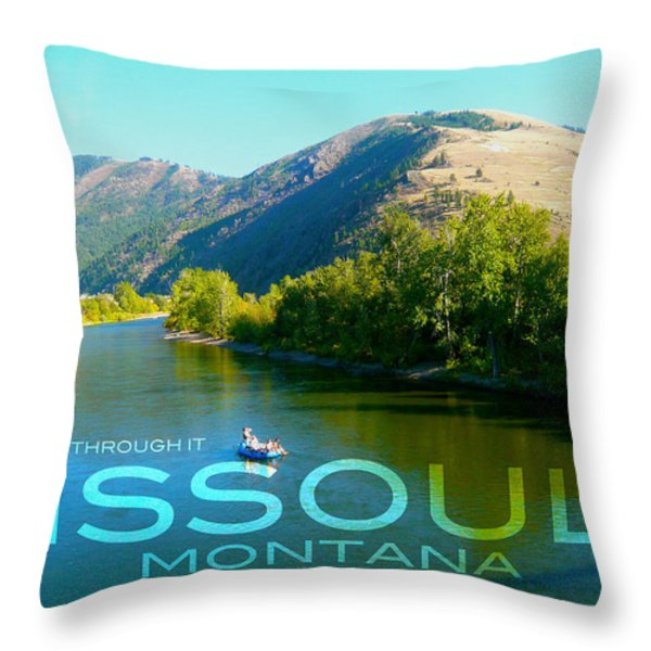 A River Runs Through It Missoula Montana Throw Pillow by Teshia Art