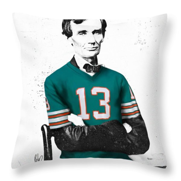Abe lIncoln in a Dan Marino Miami Dolphins Jersey Throw Pillow by Roly Orihuela