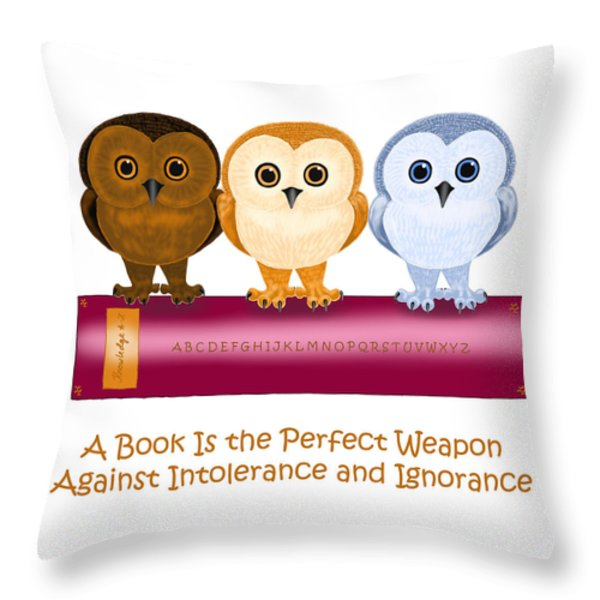 Against Ignorance Throw Pillow by Leena Pekkalainen