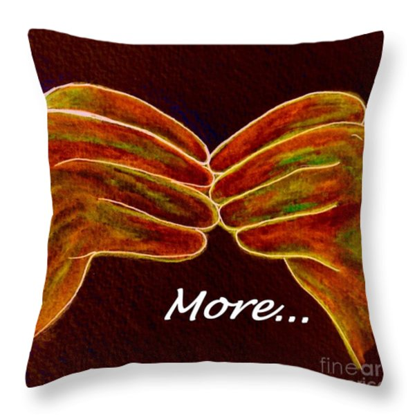 American Sign Language MORE Throw Pillow by Eloise Schneider